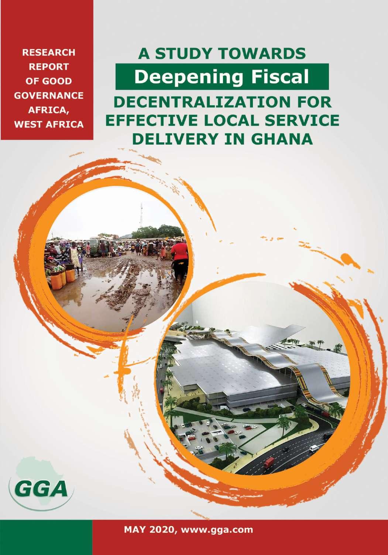 Decentralization For Effective LocalService Delivery inGhana