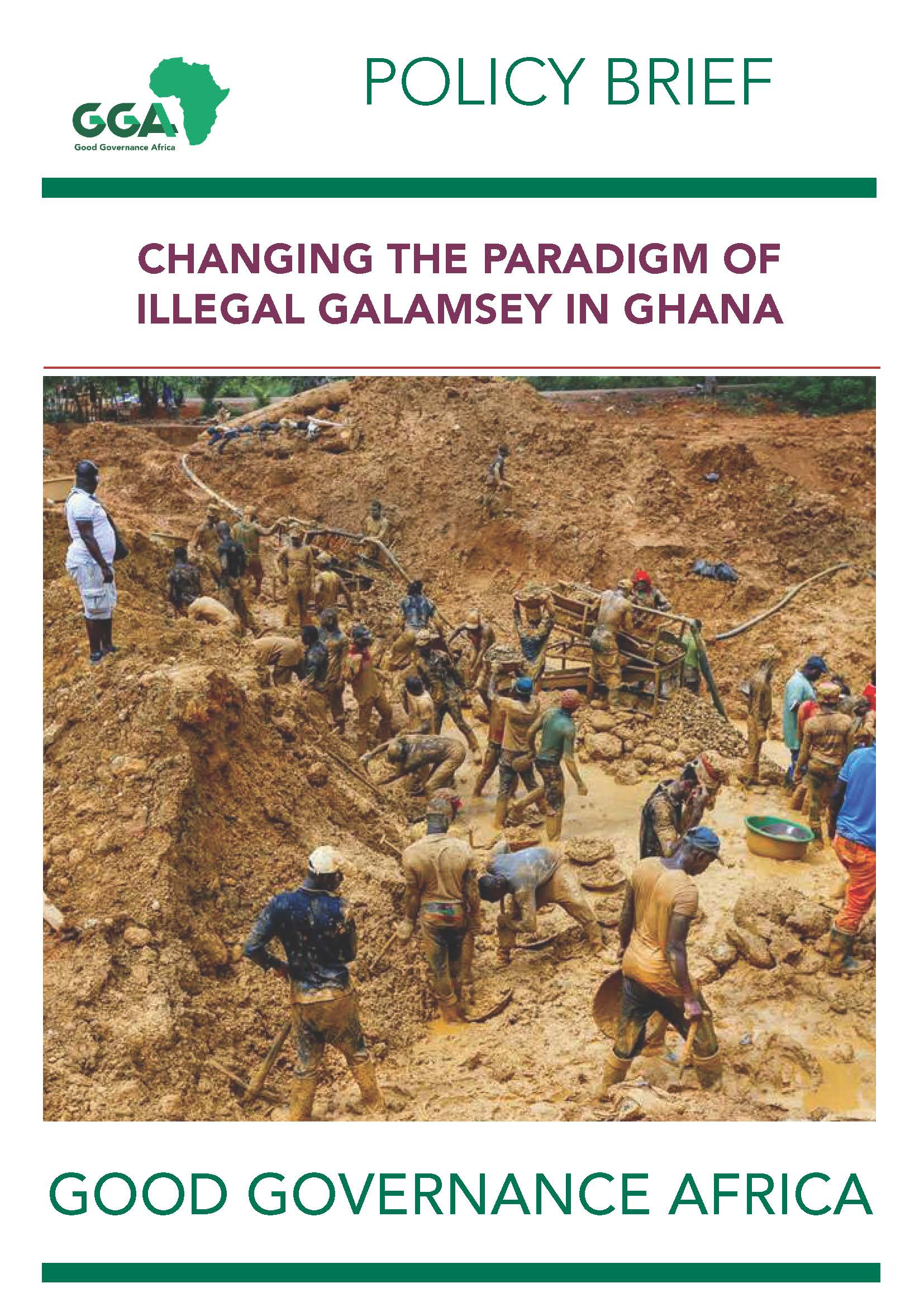 Changing the Paradigm of Illegal Galamsey in Ghana
