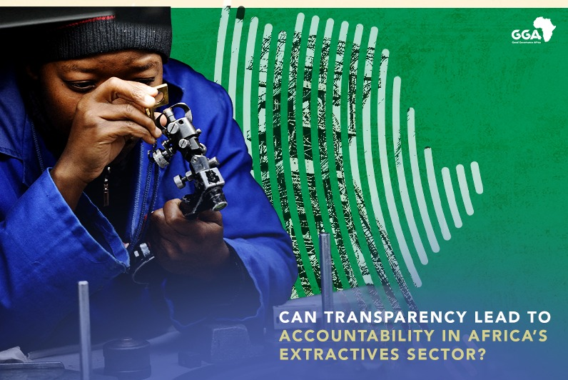 Governance matters: How can transparency lead to real accountability in the extractives sector in Africa