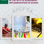 Preparedness of Local Businesses Participating in the AfCFTA Agreement Implementation in Ghana